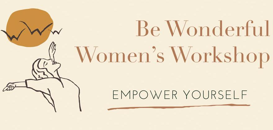 Be Wonderful Women's Workshop